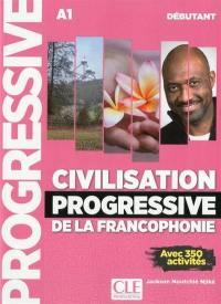 Civilisation progressive de la francophonie, A1, débutant