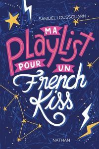 Ma playlist pour un french kiss