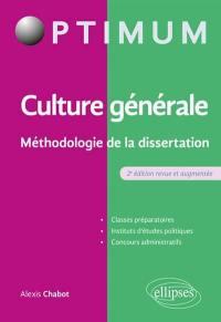 Culture générale, méthodologie de la dissertation