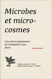 Microbes et microcosmes