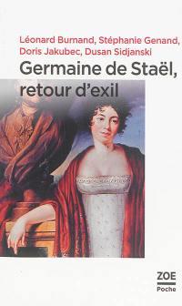 Germaine de Staël, retour d'exil