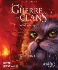 La guerre des clans. Volume 4, Avant la tempête