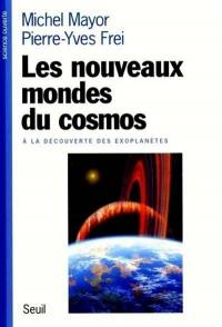 Les nouveaux mondes du cosmos