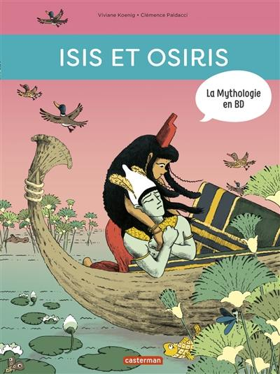 La mythologie en BD, Isis et Osiris