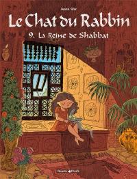 Le chat du rabbin. Volume 9, La reine de shabbat