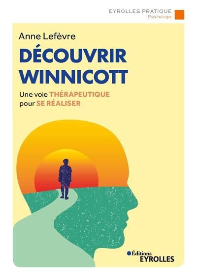 Découvrir Winnicott