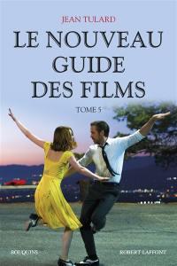 Guide des films. Volume 5, Le nouveau guide des films