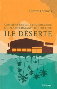 Comment devenir propriétaire d'un supermarché sur une île déserte