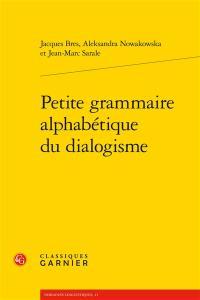 Petite grammaire alphabétique du dialogisme