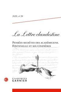 Lettre clandestine (La). n° 28, Pensées secrètes des académiciens