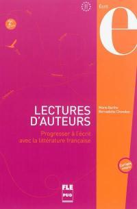 Lectures d'auteurs : 45 textes littéraires annotés avec exercices et corrigés