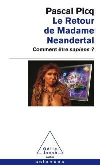 Le retour de madame Neandertal