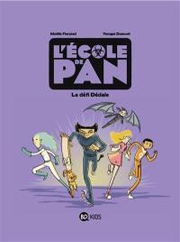 L'école de Pan. Volume 2, Le défi Dédale