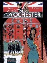 Les Rochester. Vol. 5. Jeunes gens en colère
