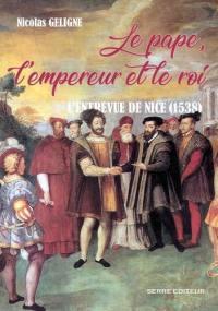 Le pape, l'empereur et le roi