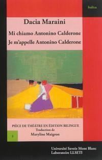 Mi chiamo Antonino Calderone