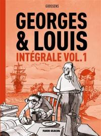 Georges & Louis. Volume 1,