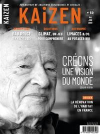 Kaizen : explorateur de solutions écologiques et sociales. n° 50, La rénovation de l'habitat en France