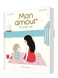 Mon amour : en pop-up