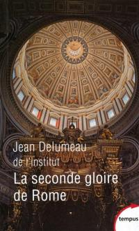 La seconde gloire de Rome