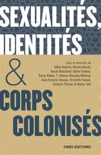 Sexualités, identités & corps colonisés