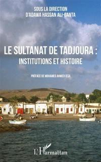 Le sultanat de Tadjoura