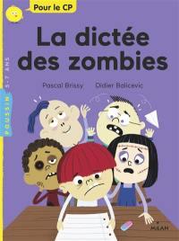 La dictée des zombies