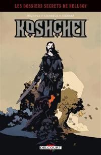 Les dossiers secrets de Hellboy, Koshchei