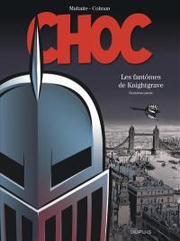Choc. Volume 2, Les fantômes de Knightgrave