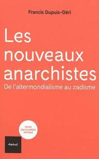 Les nouveaux anarchistes