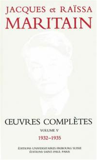 Oeuvres complètes. Volume 5, 1932-1935