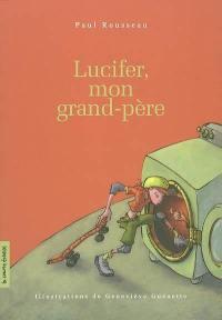 Lucifer, mon grand-père