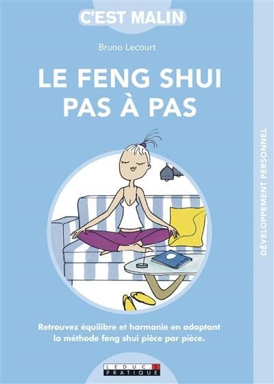 Le feng shui pas à pas