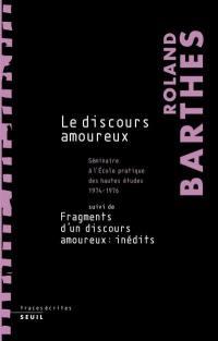 Les cours et les séminaires de Roland Barthes, Le discours amoureux
