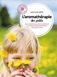 L'aromathérapie des petits