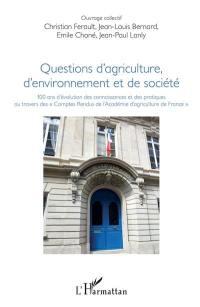 Questions d'agriculture, d'environnement et de société