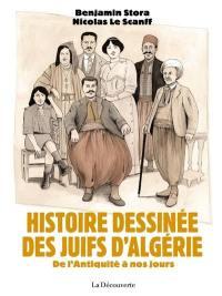 Histoire dessinée des Juifs d'Algérie : de l'Antiquité à nos jours