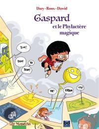 Gaspard et le phylactère magique