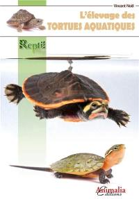 L'élevage des tortues aquatiques