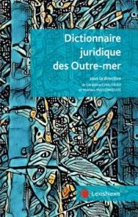Dictionnaire juridique des outre-mer