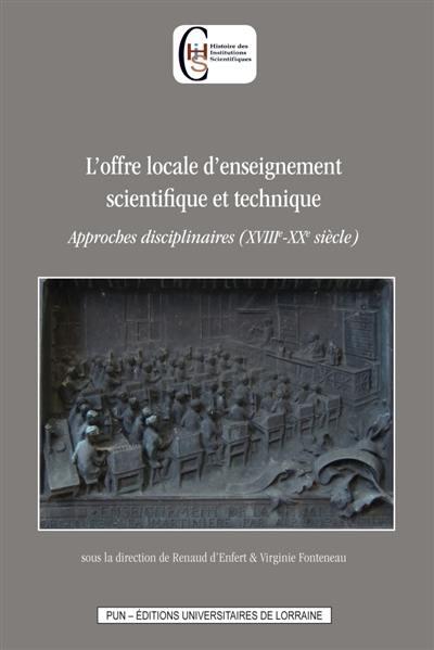 L'offre locale d'enseignement scientifique et technique