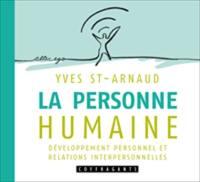 La personne humaine : développement personnel et relations interpersonnelles
