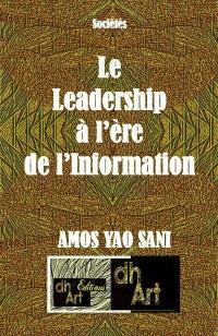 Le leadership à l'ère de l'Information