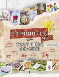 30 minutes max
