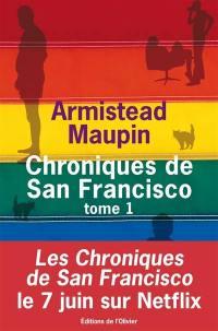 Chroniques de San Francisco. Volume 1,