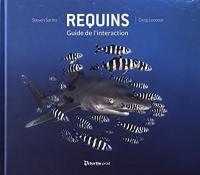 Requins, guide de l'interaction