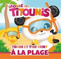Monde des Titounis, Touni et Tini vont à la plage