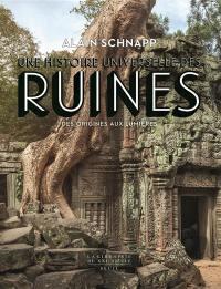 Une histoire universelle des ruines
