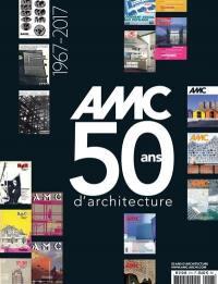 AMC, le moniteur architecture, hors série, Anniversaire 50 ans