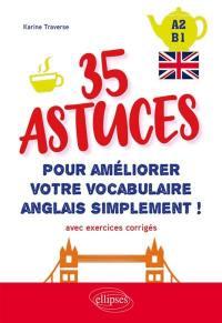 35 astuces pour améliorer votre vocabulaire anglais simplement !